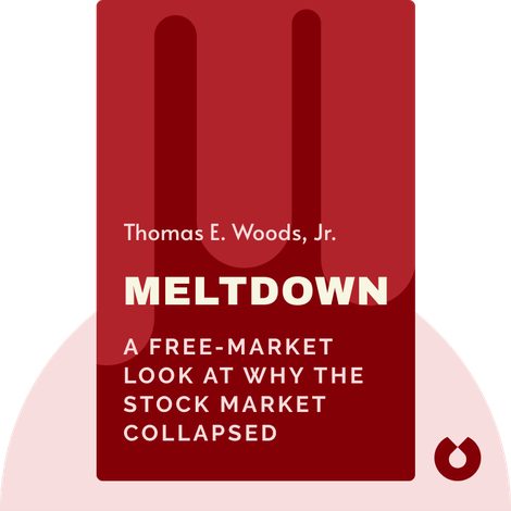 Meltdown by Thomas E. Woods, Jr.