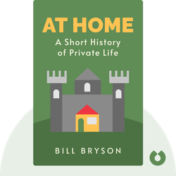 At Home: A Short History of Private Life von Bill Bryson