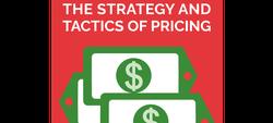 The Strategy and Tactics of Pricing by Thomas Nagle, John Hogan & Joseph Zale