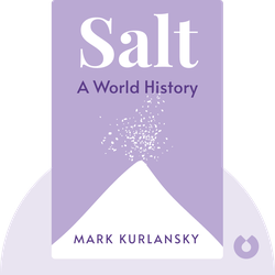 Salt: A World History von Mark Kurlansky