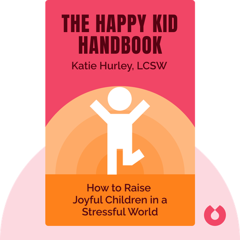 The Happy Kid Handbook von Katie Hurley, LCSW