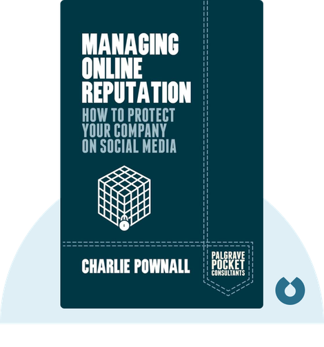 Managing Online Reputation by Charlie Pownall