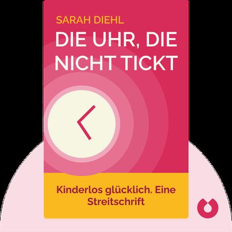 Die Uhr, die nicht tickt von Sarah Diehl
