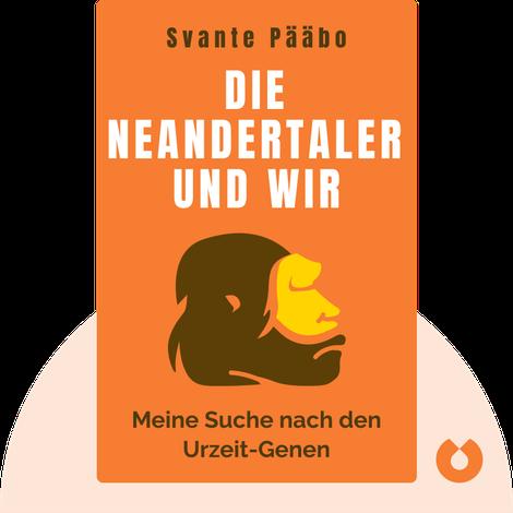 Die Neandertaler und wir by Svante Pääbo