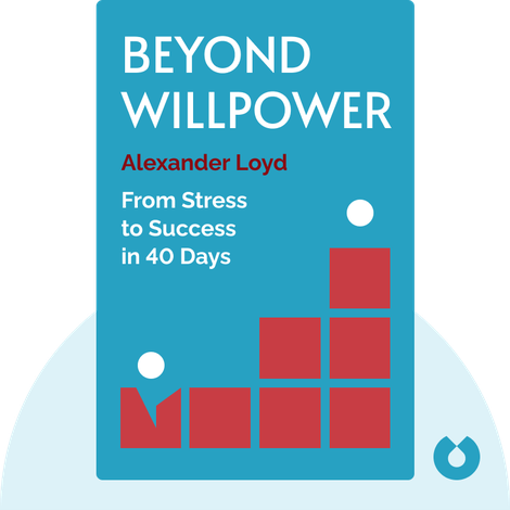 Beyond Willpower by Alexander Loyd