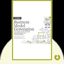 Business Model Generation: Ein Handbuch für Visionäre, Spielveränderer und Herausforderer von Alexander Osterwalder & Yves Pigneur