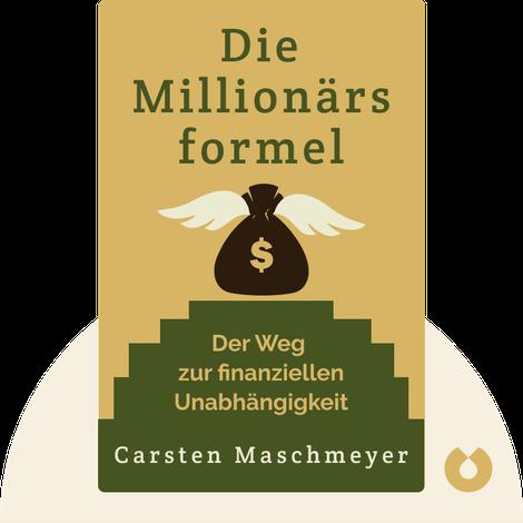 Die Millionärsformel by Carsten Maschmeyer