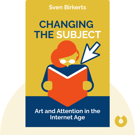 Changing the Subject von Sven Birkerts
