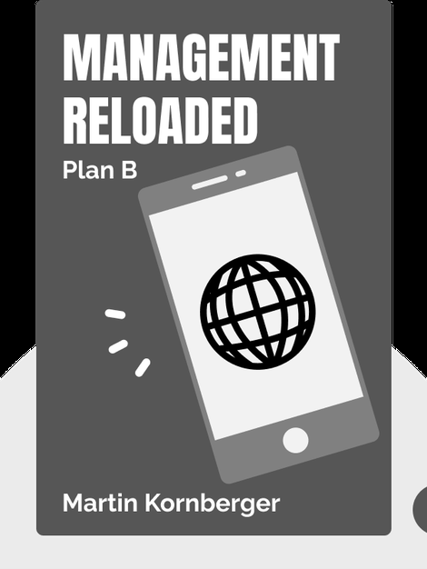 Management Reloaded: Plan B by Martin Kornberger