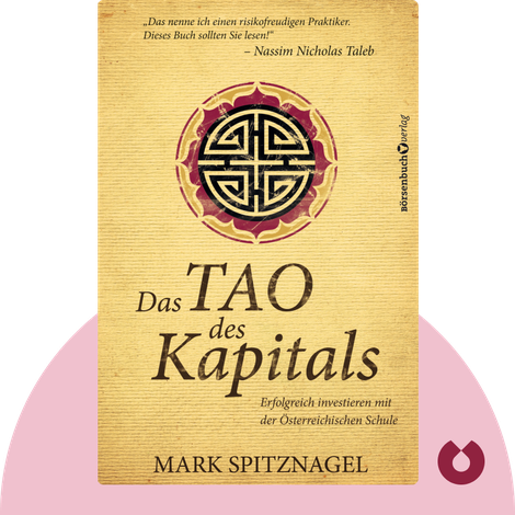 Das Tao des Kapitals by Mark Spitznagel