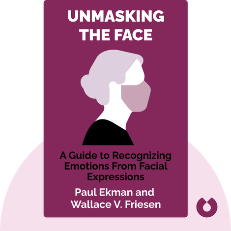 Unmasking the Face by Paul Ekman and Wallace V. Friesen