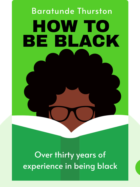 How To Be Black by Baratunde Thurston