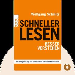 Schneller lesen – besser verstehen by Wolfgang Schmitz