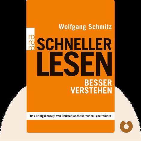 Schneller lesen – besser verstehen von Wolfgang Schmitz