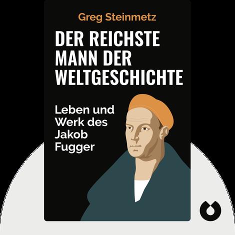 Der reichste Mann der Weltgeschichte von Greg Steinmetz