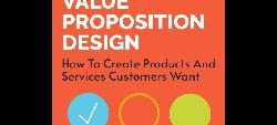 Value Proposition Design by Alexander Osterwalder, Yves Pigneur, Greg Bernarda, Alan Smith, Trish Papadakos