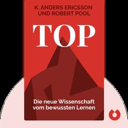 Top: Die neue Wissenschaft vom bewussten Lernen von K. Anders Ericsson und Robert Pool
