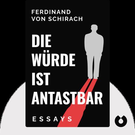 Die Würde ist antastbar by Ferdinand von Schirach