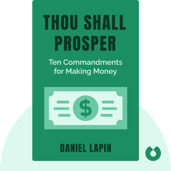 Thou Shall Prosper: Ten Commandments for Making Money by Daniel Lapin