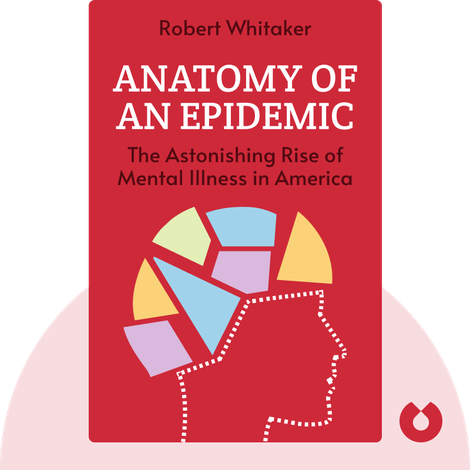Anatomy of an Epidemic von Robert Whitaker