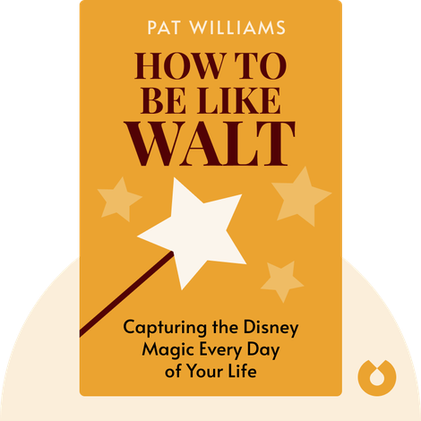 How To Be Like Walt by Pat Williams