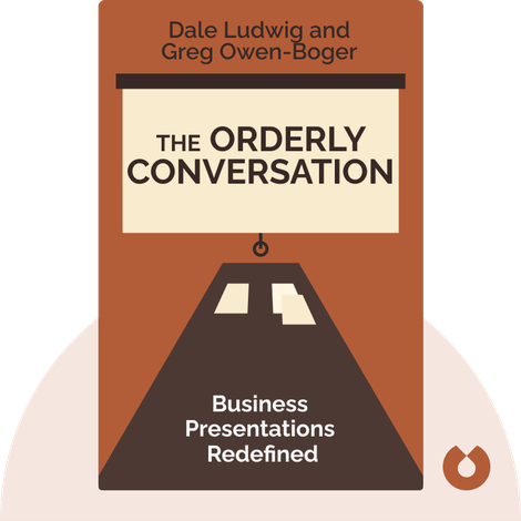 The Orderly Conversation by Dale Ludwig and Greg Owen-Boger
