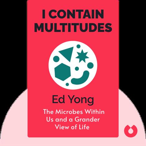I Contain Multitudes von Ed Yong