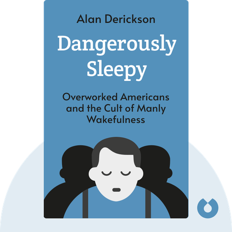 Dangerously Sleepy von Alan Derickson