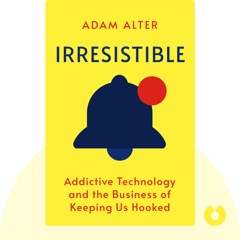 Irresistible by Adam Alter