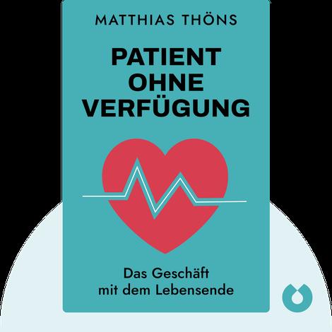 Patient ohne Verfügung by Matthias Thöns