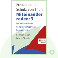 """Miteinander reden: Band 3: Das """"Innere Team"""" und situationsgerechte Kommunikation by Friedemann Schulz von Thun"""