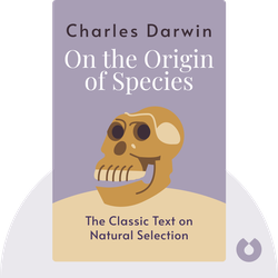 On the Origin of Species: By Means of Natural Selection, or the Preservation of Favoured Races in the Struggle for Life by Charles Darwin