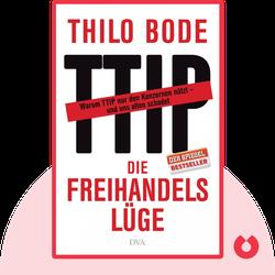 Die Freihandelslüge: Warum wir CETA und TTIP stoppen müssen von Thilo Bode & Stefan Scheytt