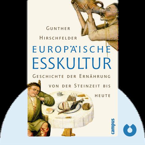 Europäische Esskultur by Gunther Hirschfelder