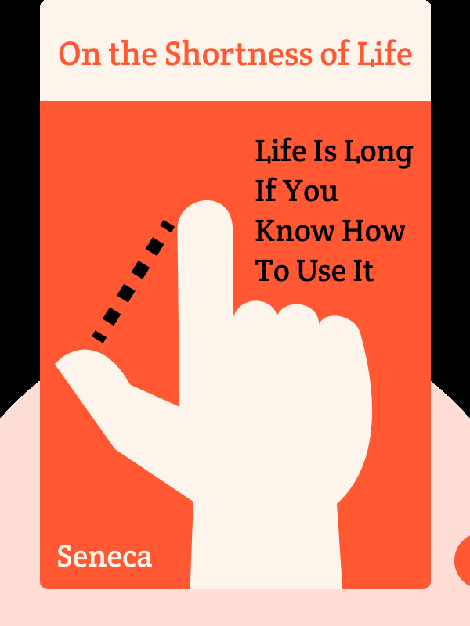 On the Shortness of Life: Life Is Long If You Know How To Use It von Seneca