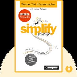 Simplify your life: Einfacher und glücklicher leben by Werner Tiki Küstenmacher