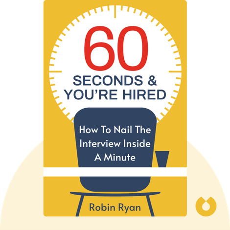 60 Seconds & You're Hired! by Robin Ryan