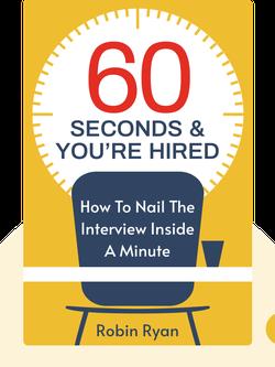 60 Seconds & You're Hired! von Robin Ryan