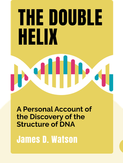 The Double Helix: A Personal Account of the Discovery of the Structure of DNA by James D. Watson