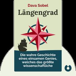 Längengrad: Die wahre Geschichte eines einsamen Genies, welches das größte wissenschaftliche Problem seiner Zeit löste von Dava Sobel