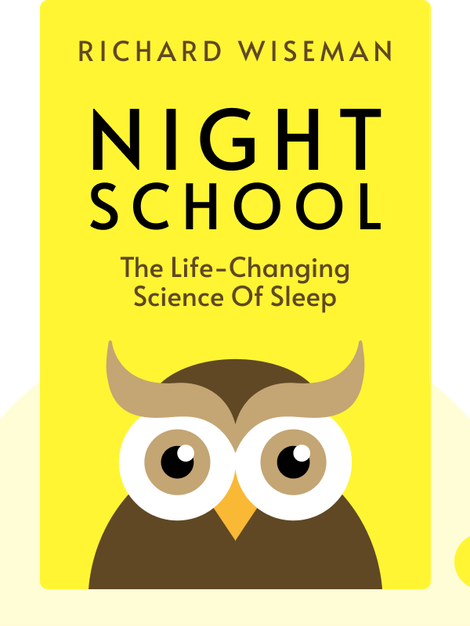 Night School: The Life-Changing Science of Sleep von Richard Wiseman