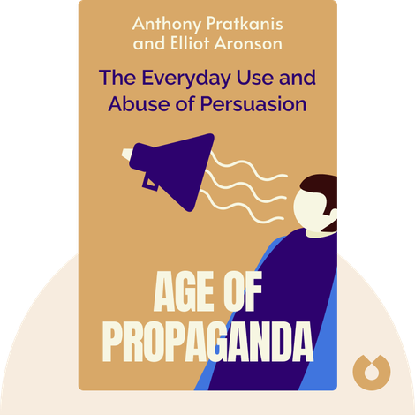 Age of Propaganda by Anthony Pratkanis and Elliot Aronson
