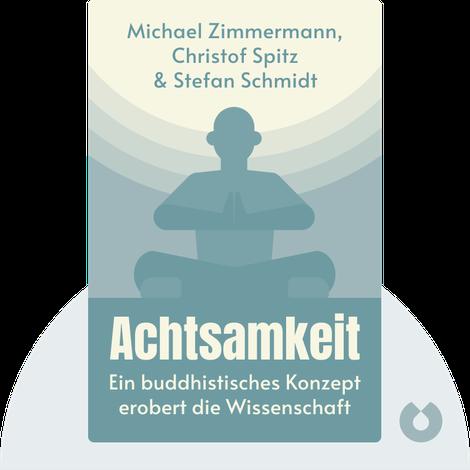 Achtsamkeit by Michael Zimmermann, Christof Spitz & Stefan Schmidt