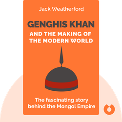 Genghis Khan and the Making of the Modern World von Jack Weatherford