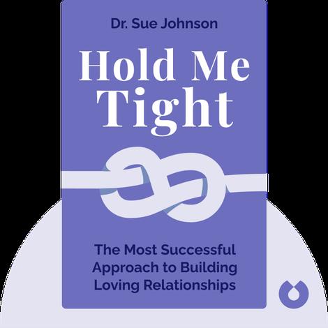 Hold Me Tight von Dr. Sue Johnson