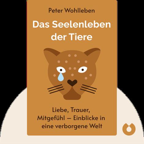 Das Seelenleben der Tiere by Peter Wohlleben