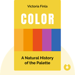 Color: A Natural History of the Palette von Victoria Finlay