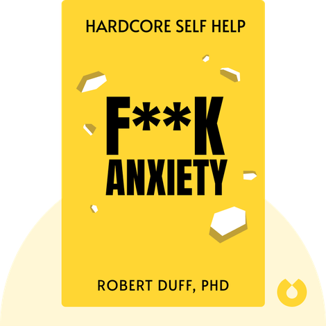 Hardcore Self Help von Robert Duff, PhD