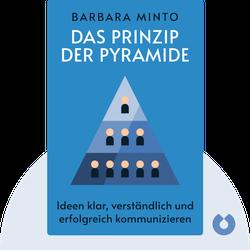 Das Prinzip der Pyramide: Ideen klar, verständlich und erfolgreich kommunizieren by Barbara Minto