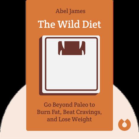 The Wild Diet von Abel James